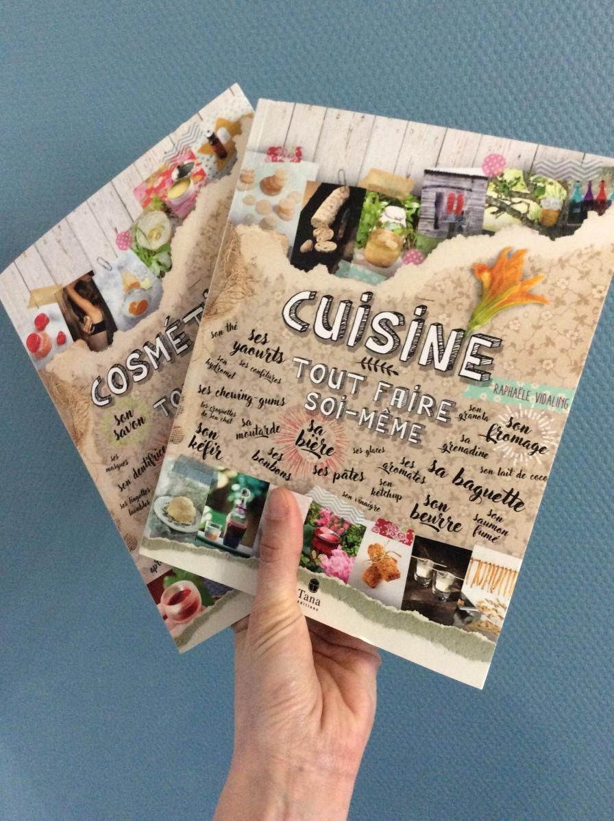 Cuisine et cosmétiques Tout faire soi-même (Tana éditions)