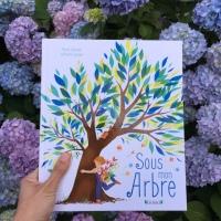 Sous mon arbre (éditions Gründ Jeunesse)