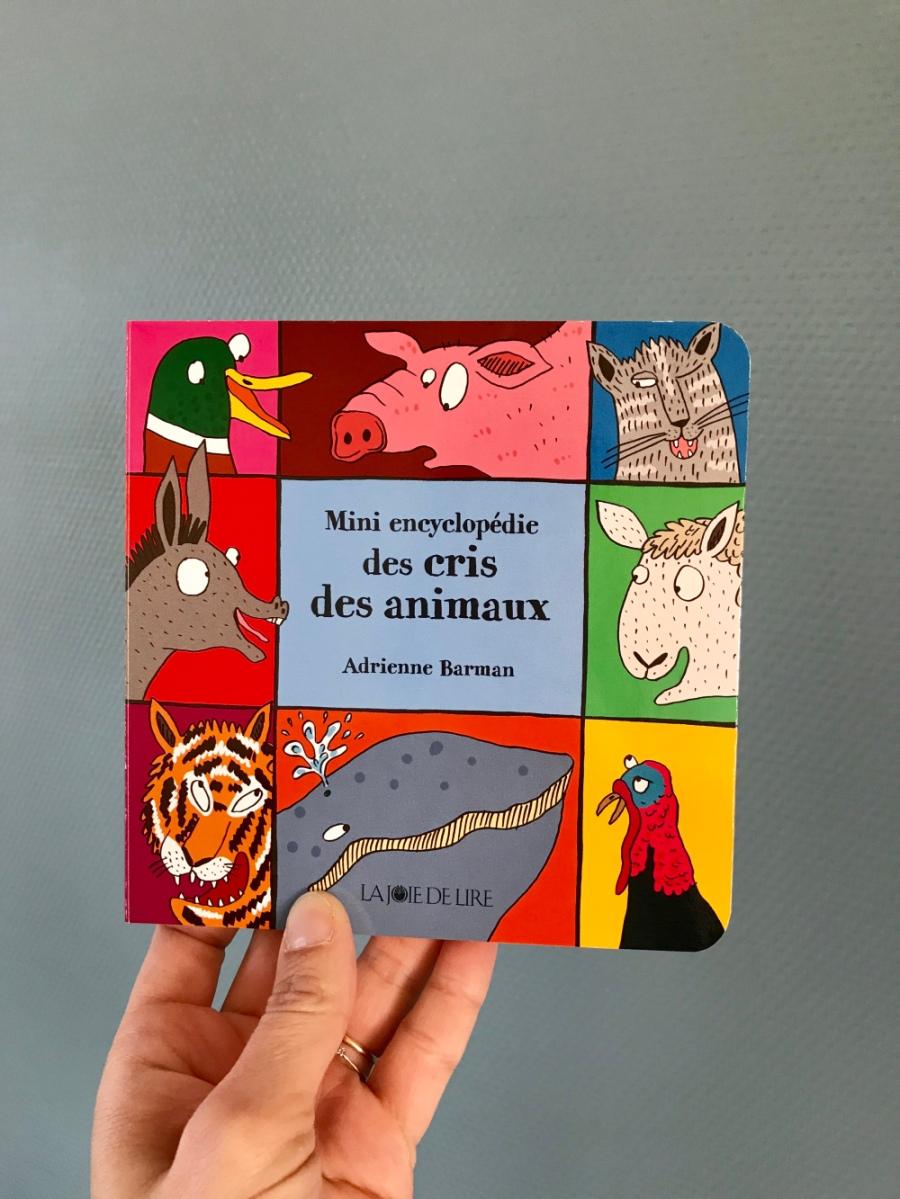 Chut! les enfants lisent! Mini encyclopédie des cris des animaux ( éditions La Joie de Lire)