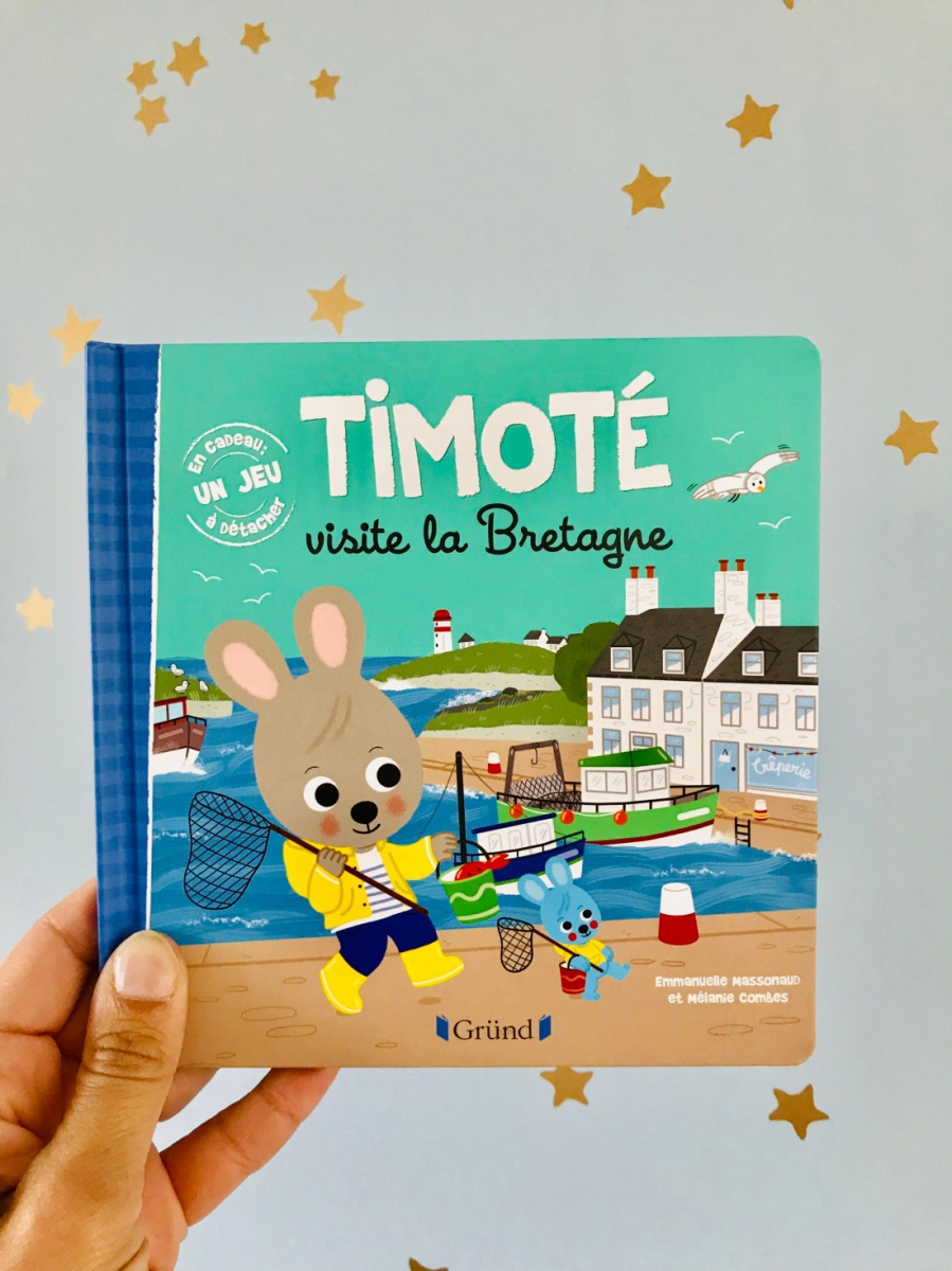 Timoté visite la Bretagne (Gründ Jeunesse)