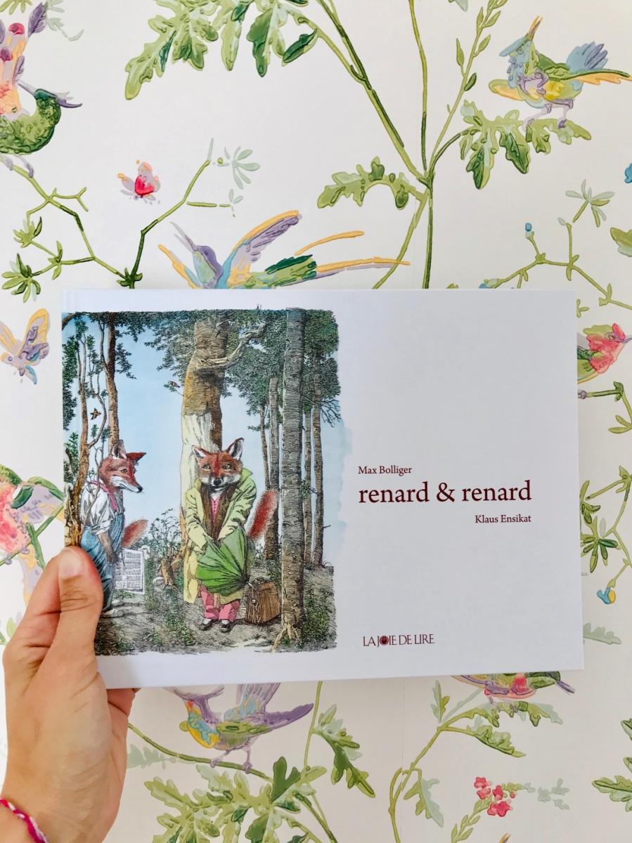renard & renard (éditions La Joie de Lire)