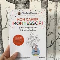 Mon cahier Montessori pour apprendre à écrire et à lire (éditions Eyrolles)