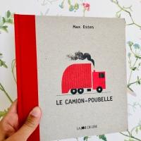 La camion-poubelle (éditions La Joie de Lire)