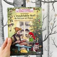 L'inoubliable Noël de Pettson et Picpus (éditions Plume de Carotte)