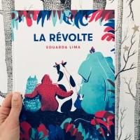 La révolte (éditions La Joie de Lire)